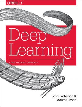 Deep Learning: A Practitioner's Approach ebook epub/pdf/prc/mobi/azw3 download free