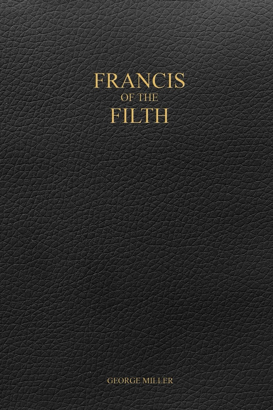 Download ebook Francis of the Filth