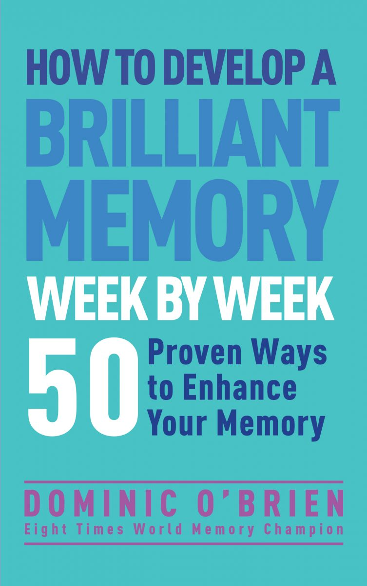 Download ebook How to Develop a Brilliant Memory Week by Week