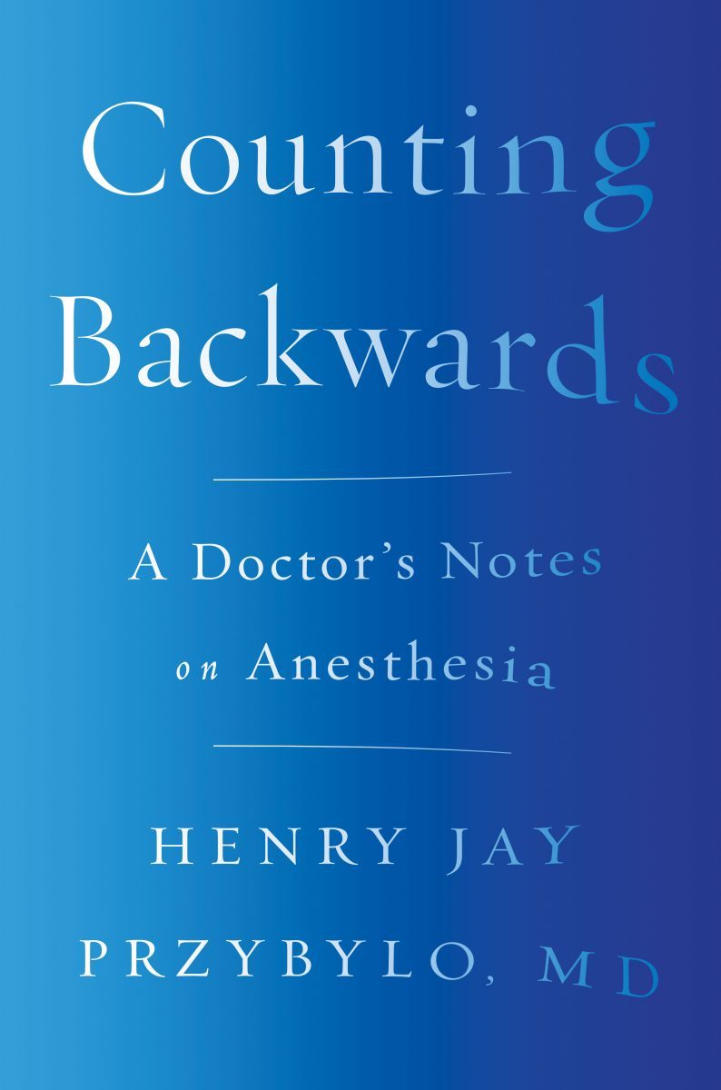 Download ebook Counting Backwards: A Doctor's Notes on Anesthesia