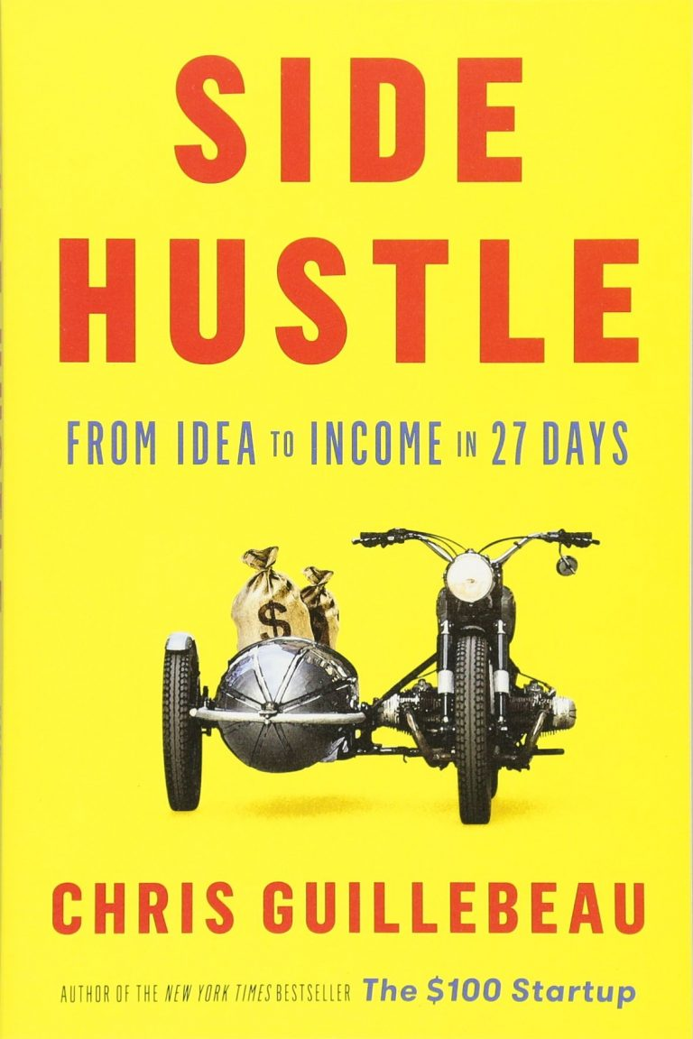 Download ebook Side Hustle: From Idea to Income in 27 Days