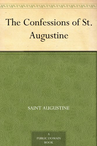 Download ebook The Confessions of St. Augustine