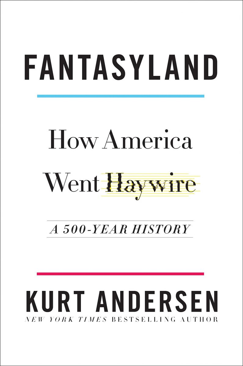 Download ebook Fantasyland: How America Went Haywire: A 500-Year History