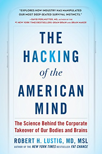 Download ebook The Hacking of the American Mind