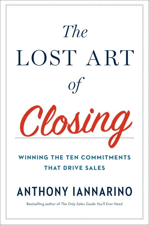 Download ebook The Lost Art of Closing