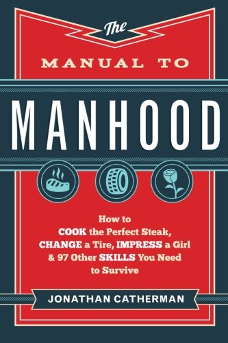 Download ebook The Manual to Manhood