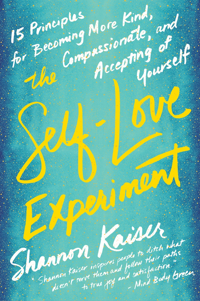 Download ebook The Self-Love Experiment