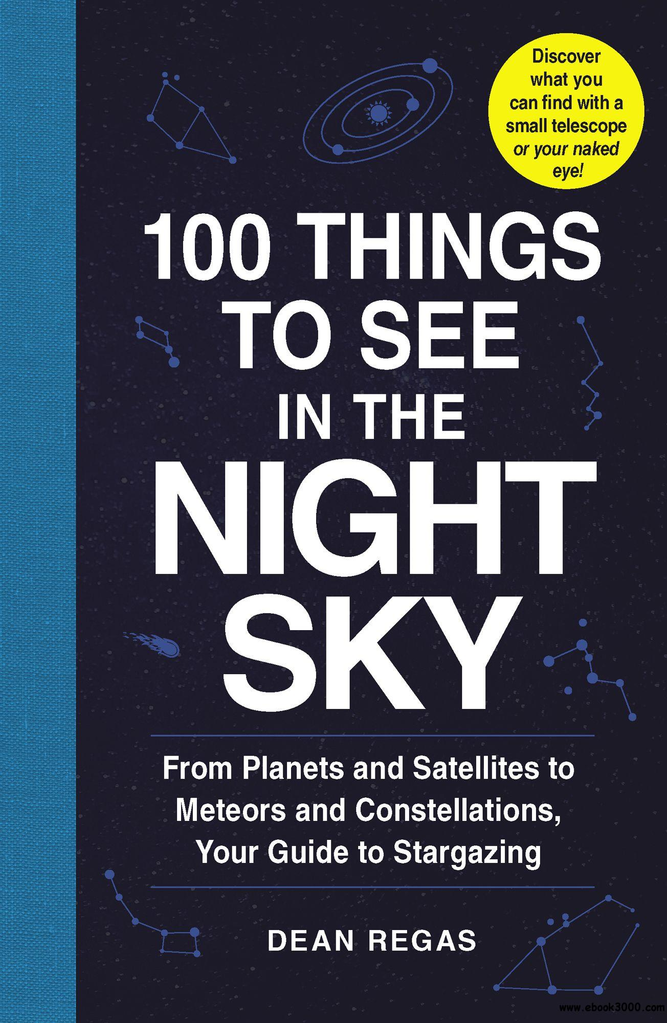Download ebook 100 Things to See in the Night Sky
