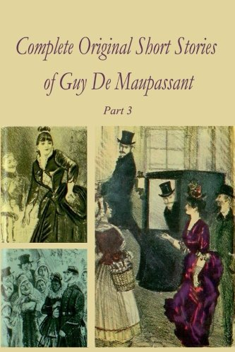 Download ebook Complete Original Short Stories of Guy De Maupassant