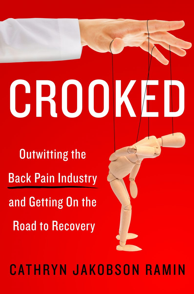 Download ebook Crooked: Outwitting the Back Pain Industry and Getting on the Road to Recovery