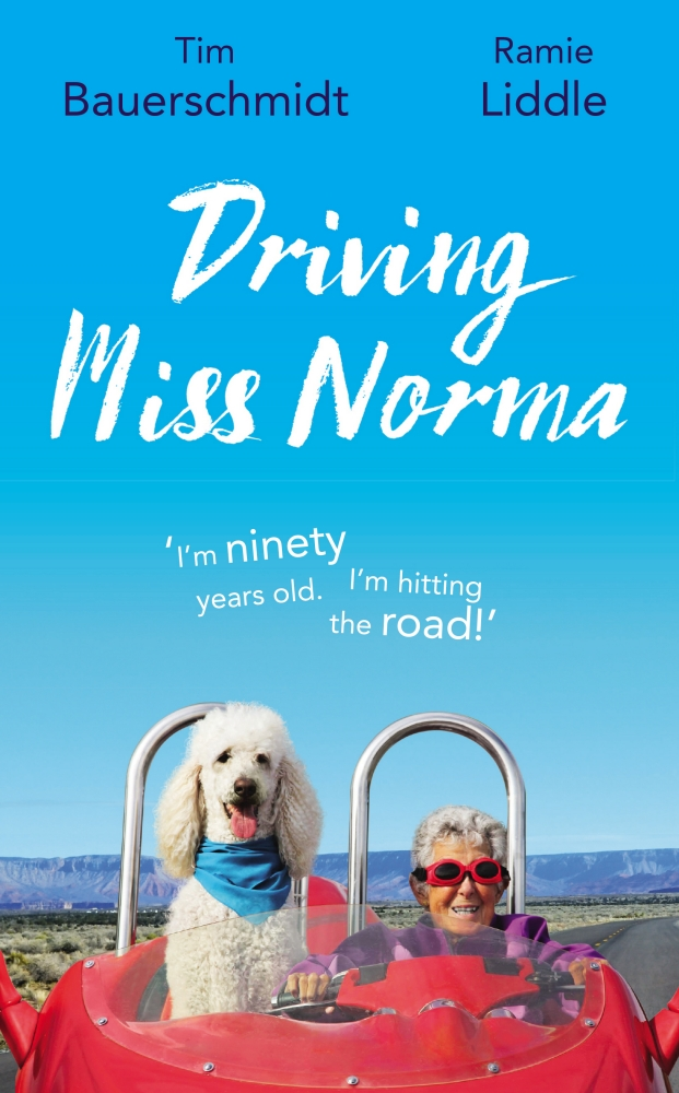 "Download ebook Driving Miss Norma: One Family's Journey Saying ""Yes"" to Living"