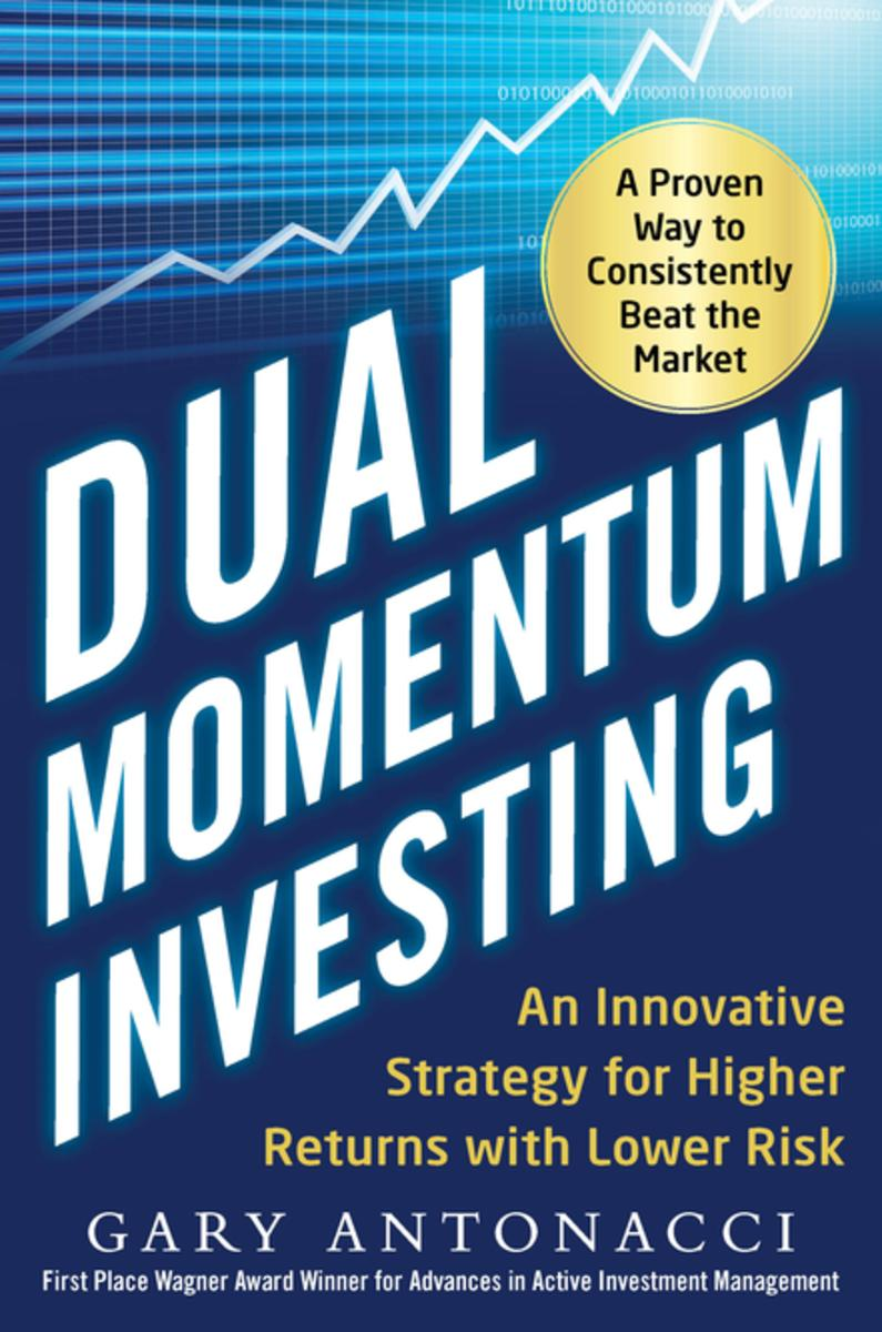 Download ebook Dual Momentum Investing