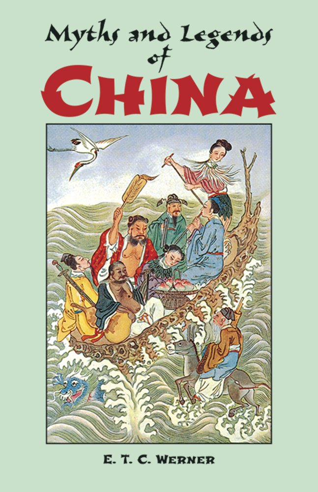 Download ebook Myths and Legends of China