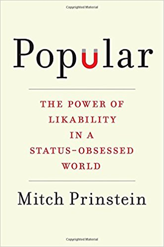 Download ebook Popular: The Power of Likability in a Status-Obsessed World