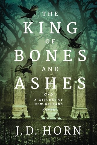 Download ebook The King of Bones and Ashes