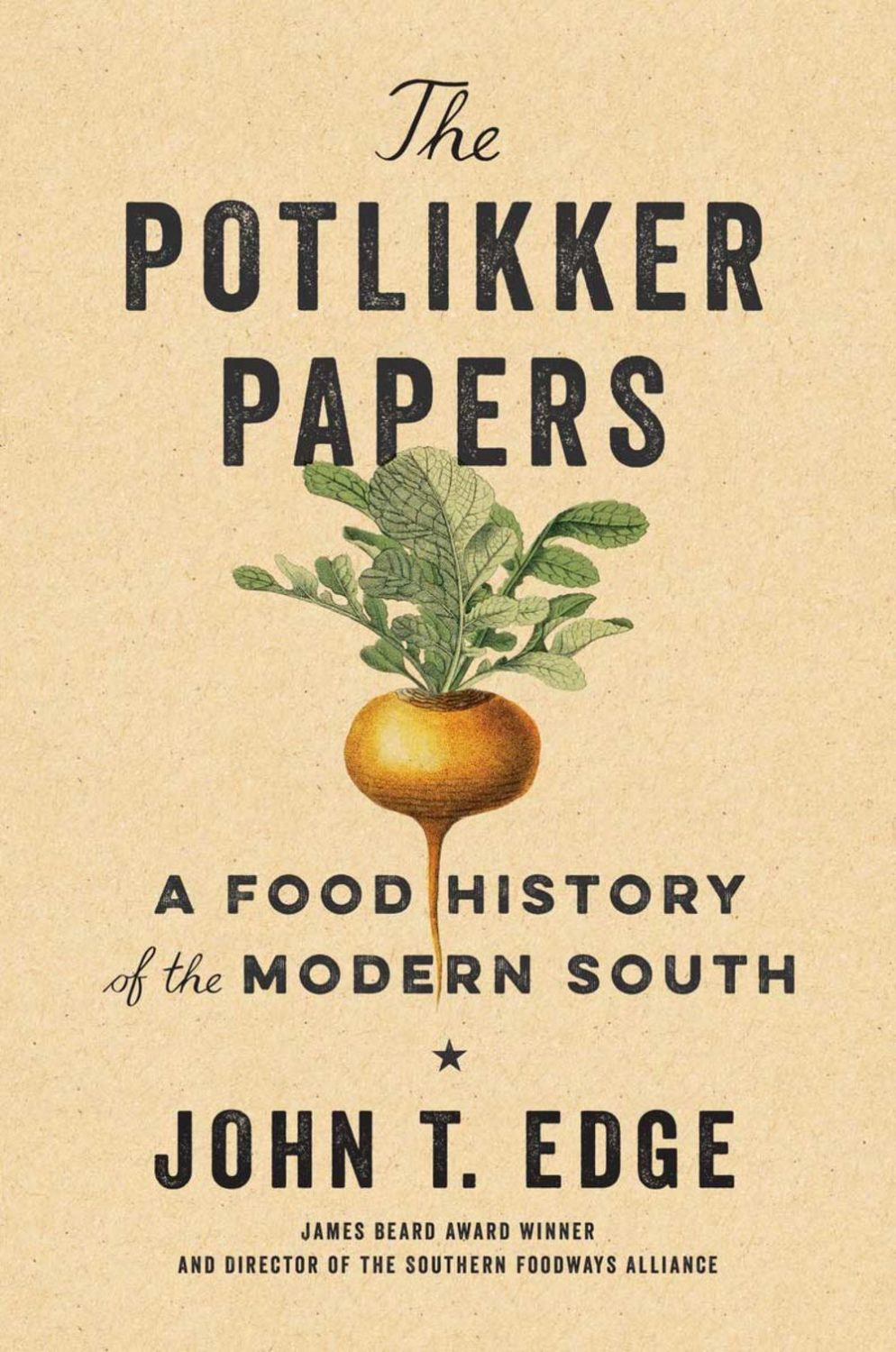 Download ebook The Potlikker Papers: A Food History of the Modern South