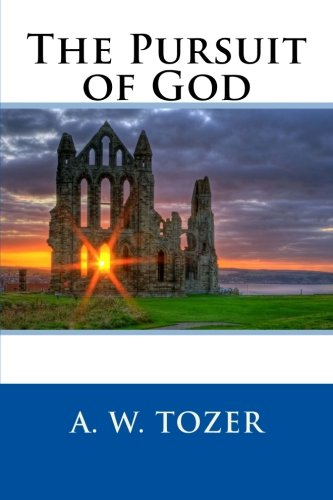 Download ebook The Pursuit of God