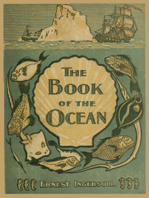 Download ebook The Book of the Ocean