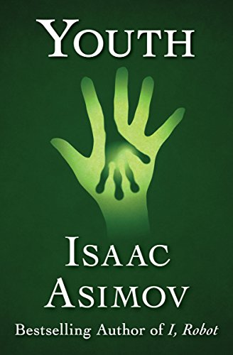 Download ebook Youth by Isaac Asimov